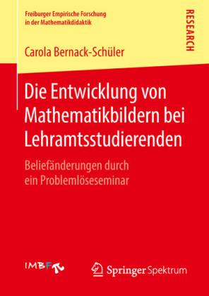 Die Entwicklung von Mathematikbildern bei Lehramtsstudierenden