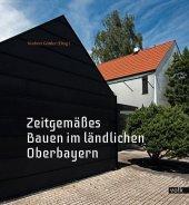 Zeitgemäßes Bauen im ländlichen Oberbayern Cover