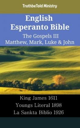 English Esperanto Bible - The Gospels III - Matthew, Mark, Luke & John
