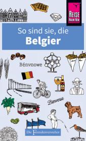 So sind sie, die Belgier