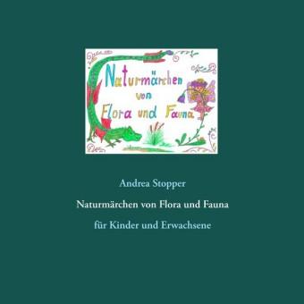 Naturmärchen von Flora und Fauna