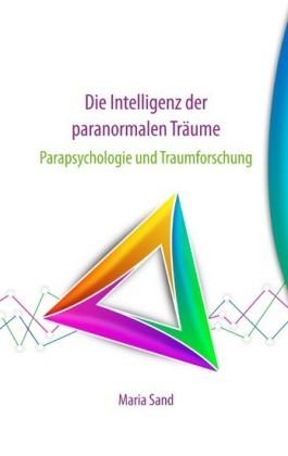 Die Intelligenz der paranormalen Träume