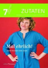 Mal ehrlich!, Sieben Wochen ohne Lügen - Zutaten Cover