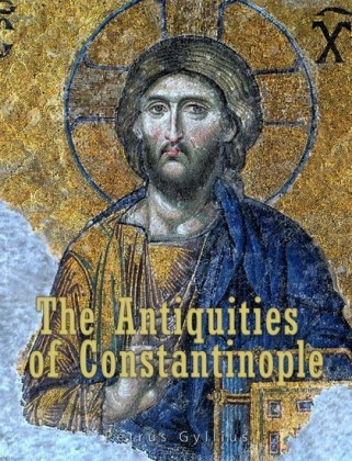 The Antiquities of Constantinople