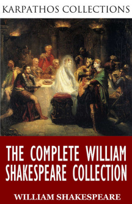 The Complete William Shakespeare Collection