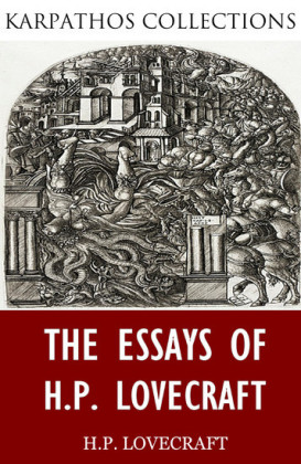 The Essays of H.P. Lovecraft