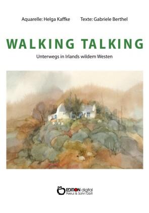 WALKING TALKING