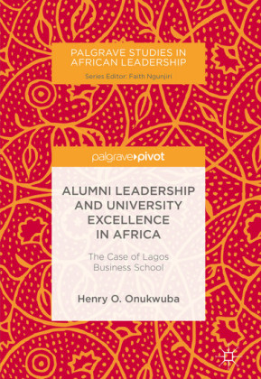 Alumni Leadership and University Excellence in Africa