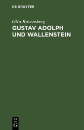 Gustav Adolph und Wallenstein