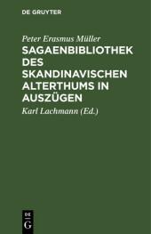 Sagaenbibliothek des Skandinavischen Alterthums in Auszügen