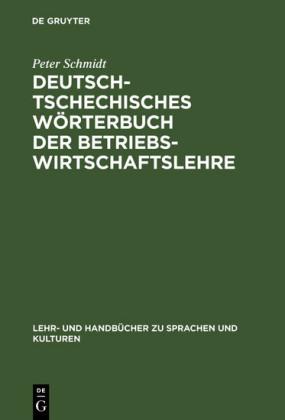 Deutsch-tschechisches Wörterbuch der Betriebswirtschaftslehre