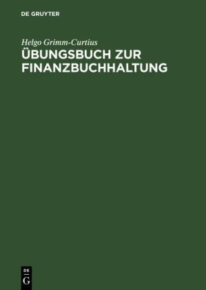 Übungsbuch zur Finanzbuchhaltung