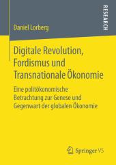Digitale Revolution, Fordismus und Transnationale Ökonomie