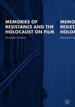 Memories of Resistance and the Holocaust on Film