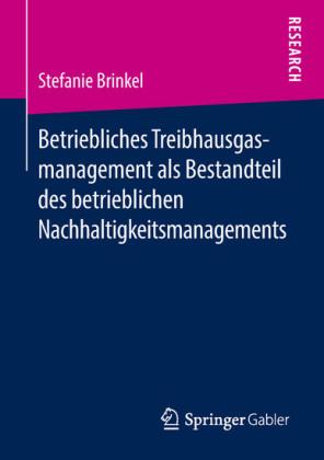 Betriebliches Treibhausgasmanagement als Bestandteil des betrieblichen Nachhaltigkeitsmanagements