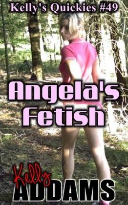 Angela's Fetish