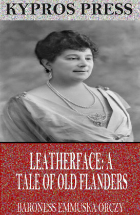Leatherface: A Tale of Old Flanders