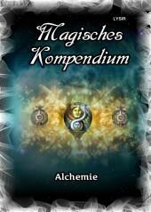 Magisches Kompendium - Alchemie