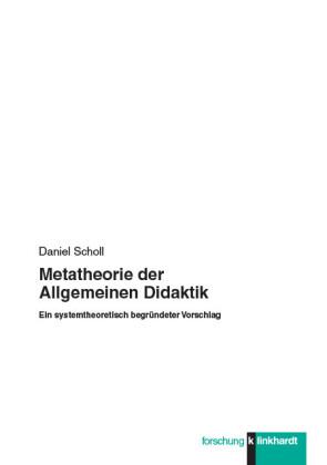Metatheorie der Allgemeinen Didaktik