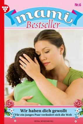 Mami Bestseller 6 - Familienroman