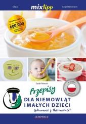 MIXtipp Przepisy dla niemowlat imalych dzieci (polskim)
