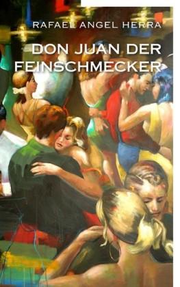 Don Juan der Feinschmecker