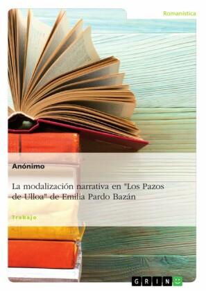 La modalización narrativa en 'Los Pazos de Ulloa' de Emilia Pardo Bazán