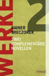 Zwei komplementäre Novellen