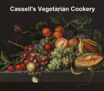 Cassell's Vegetarian Cookery
