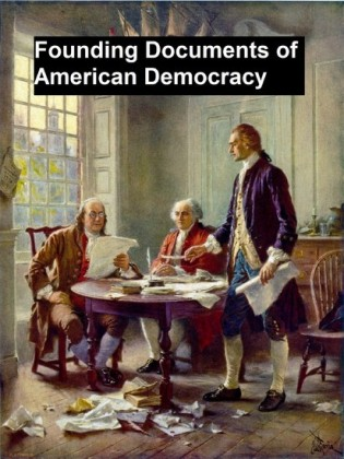 Founding Documents of American Democracy