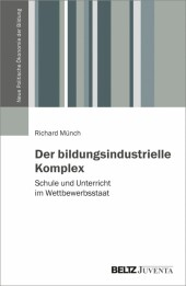 Der bildungsindustrielle Komplex