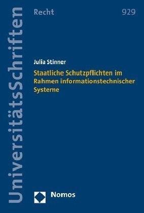 Staatliche Schutzpflichten im Rahmen informationstechnischer Systeme