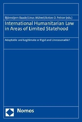 International Humanitarian Law in Areas of Limited Statehood