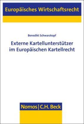 Externe Kartellunterstützer im Europäischen Kartellrecht