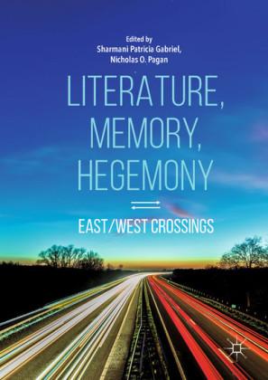 Literature, Memory, Hegemony