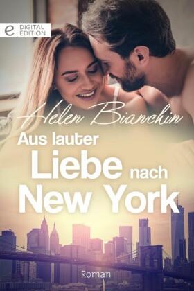 Aus lauter Liebe nach New York