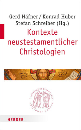 Kontexte neutestamentlicher Christologien