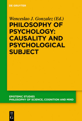 Philosophy of Psychology: Causality and Psychological Subject