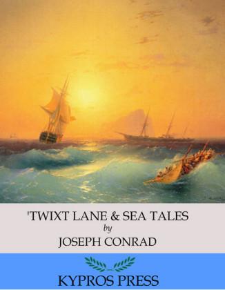 'Twixt Lane & Sea Tales
