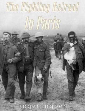 The Fighting Retreat To Paris