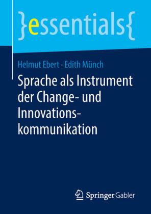 Sprache als Instrument der Change- und Innovationskommunikation