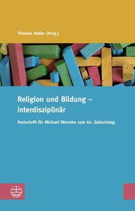 Religion und Bildung - interdisziplinär