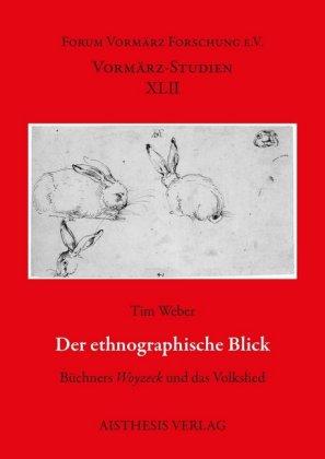 Weber, Tim: Der ethnographische Blick
