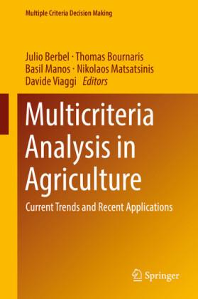 Multicriteria Analysis in Agriculture