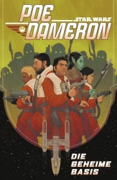 Star Wars - Poe Dameron III - Die geheime Basis