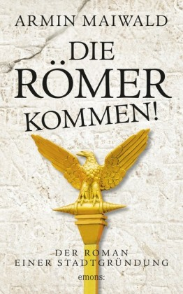 Die Römer kommen!