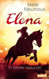Elena - Ein Leben für Pferde 7: In letzter Sekunde