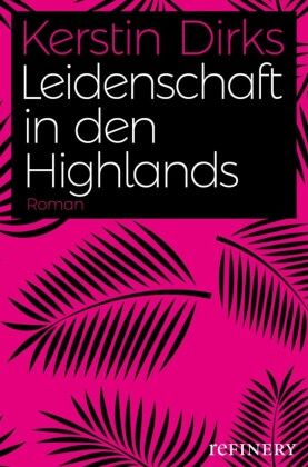 Leidenschaft in den Highlands