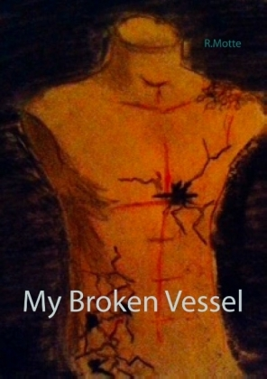 My Broken Vessel
