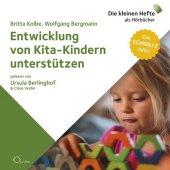 Entwicklung von Kita-Kindern unterstützen, m. 1 Audio-CD, 1 Audio-CD
